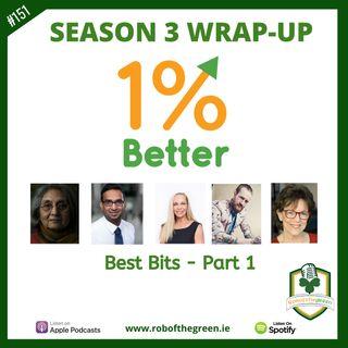 1% Better Season 3 Best Bits - Part 1! EP151