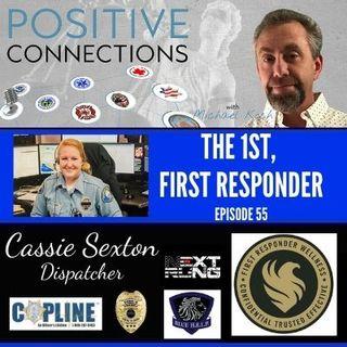The 1st, First-Responder: Cassie Sexton, Dispatcher