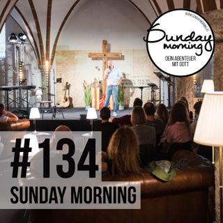 EINFÜHRUNG   DIE 10 ENTSCHEIDENDEN REICH GOTTES PRINZIPIEN - Sunday Morning #134