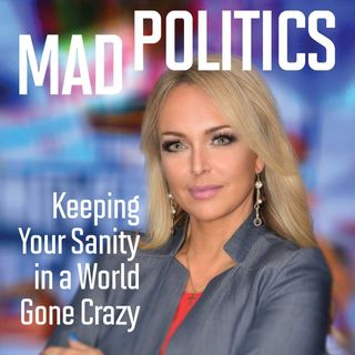 'Mad Politics' by Dr. Gina Loudon - Dueling Dialogues Ep.163