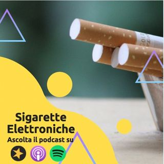Sigarette Elettroniche: Lati positivi e negativi