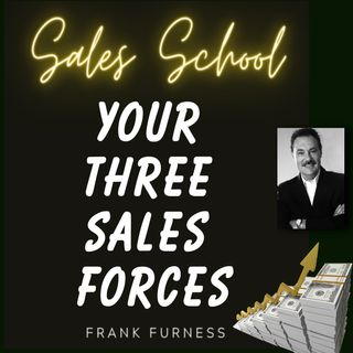 Your Three Sales Forces