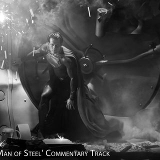 'Man of Steel' Commentary Track