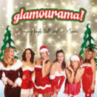 Glamourama - Singing Jingle Bells and Let It Snow