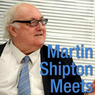 Martin Shipton Meets...
