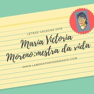 Maria Victoria Moreno, Mestra da Vida