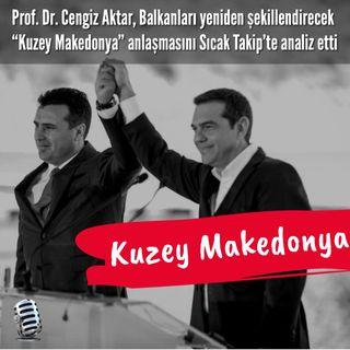 Yunanistan'ın Kuzey Makedonya'yı tanıması ne anlama geliyor? Batı ile Rusya çekişmesinde son hamle