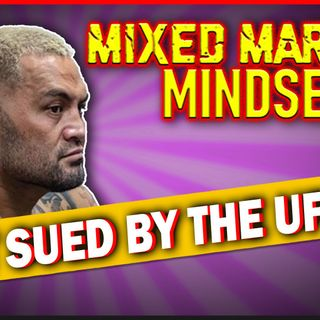 Mixed Martial Mindset: Mark Hunt Sued For $388K By The UFC