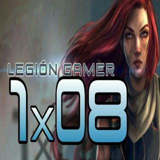 Legión Gamer España 1x08