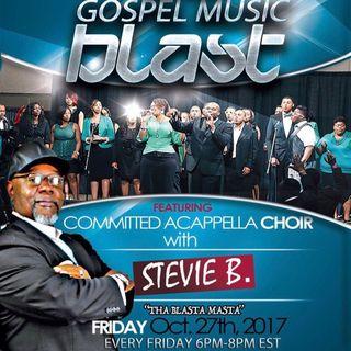 Stevie B's Acappella Gospel Music Blast - (Episode 49)