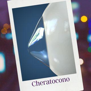 7EP. Cornea & Cheratocono (Pt.2)