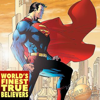 Superman for Tomorrow : World's Finest True Believers