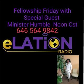 Fellowship Friday with Special Guest Minister Humble