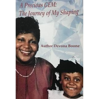 Devona Natalie Boone  Author of Precious Gem The Journey of My Shaping