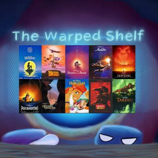 The Warped Shelf - Disney Renaissance
