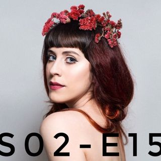 S02-E15 With special guest Katherine Aly