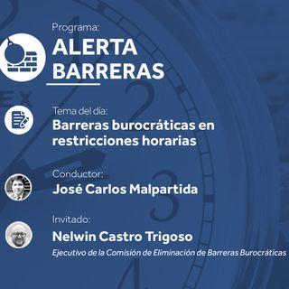 Barreras burocráticas en restricciones horarias - Nelwin Castro - AB 10-06-19