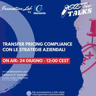 SOS Tax Talks - Transfer pricing compliance con le strategie aziendali