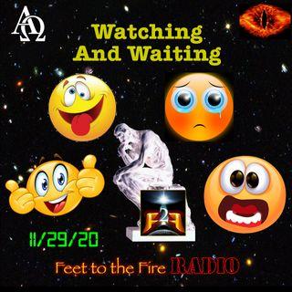 F2F Radio: Watching & Waiting