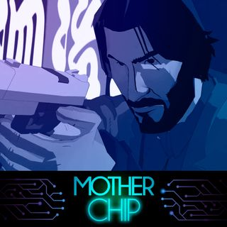 MotherChip #248 - John Wick Hex, Indivisible, Trine 4: The Nightmare Prince e Overland