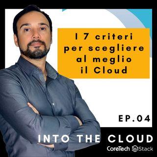 I 7 criteri per scegliere al meglio il cloud