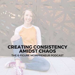 Creating consistency amidst chaos