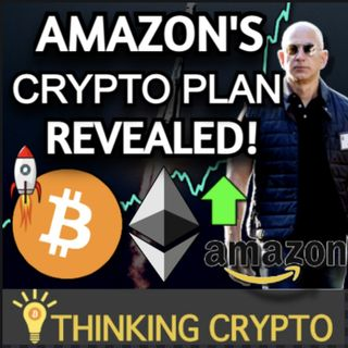 Amazon's Huge Crypto Plans Revealed - Bitcoin US Adoption Triples - Celsius Invests $54 Million in BTC Mining