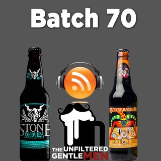 Batch70: Stone Xocoveza & Weyerbacher Sunday Molé Stout