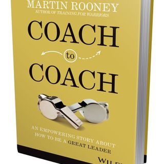 "Books on Sports: Author Martin Rooney of ""Coach to Coach: An Empowering Story About How to Be a Great Leader"""
