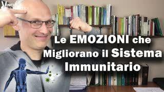 Le Emozioni che migliorano il Sistema Immunitario