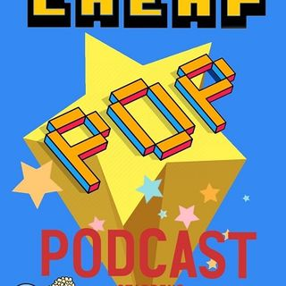The Cheap Pop Podcast Ep.47 (The Snyder Cut Episode)