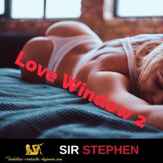 Love Window 2  - Die Zähmung der Löwin - Hörprobe by Sir Stephen