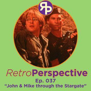 John & Mike through the Stargate