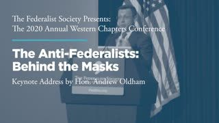 Keynote Address: The Anti-Federalists: Behind the Masks