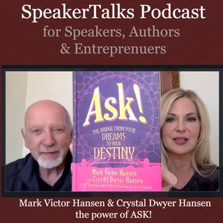 The Key to Success is your ASK with Crystal and Mark Victor Hansen