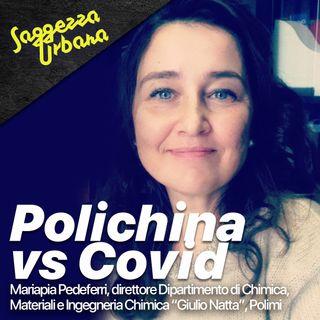 Mariapia Pedeferri_Polichina vs Covid