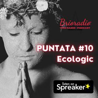 BrioRadio - Puntata #10 - Ecologic