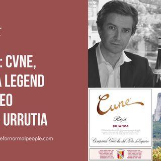 Ep 345: CVNE -- A Rioja Legend with CEO Victor Urrutia
