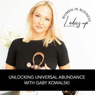 025 Unlocking Universal Abundance with Gaby Kowalski