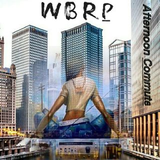 WBRP...Afternoon Commute... W/ DJ Lady J & DJ DLiteful... #RnB