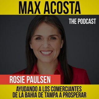 Rosie Paulsen|Ayudando a los Comerciantes de La Bahia de Tampa a Prosperar