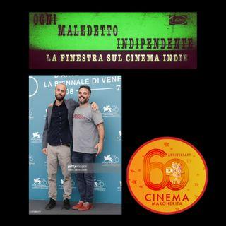 #10 Ogni Maledetto Indipendente - La finestra sul cinema indie. Carlo Sironi e Giovanni Pompili