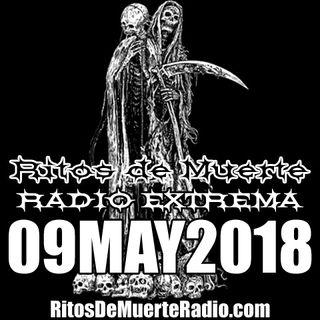 Ritos De Muerte Radio Show 09MAY2018