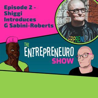 Episode 2 - Co-Host Shiggi Pakter Introduces Co-Host G Sabini-Roberts