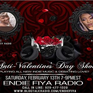 Endie Fiya presents: Hate to Love You ... Anti-Valentine's Day Edition!!