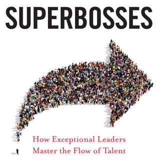 Author says time to find our Superbosses! INTERVIEW