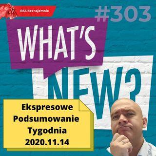 #303 EPT - Ekspresowe Podsumowanie Tygodnia 20201114