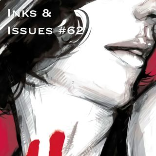 Inks & Issues #62 - American Vampire w/Veronica