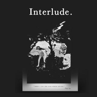 Final Interlude.