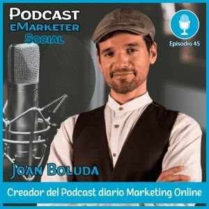 045 Joan Boluda y 2: Marketing Online, su libro y CUDACU
